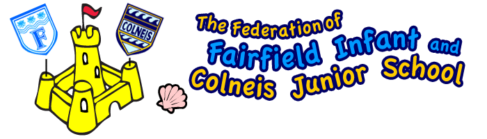 The Federation of Fairfield Infant and Colneis Junior School